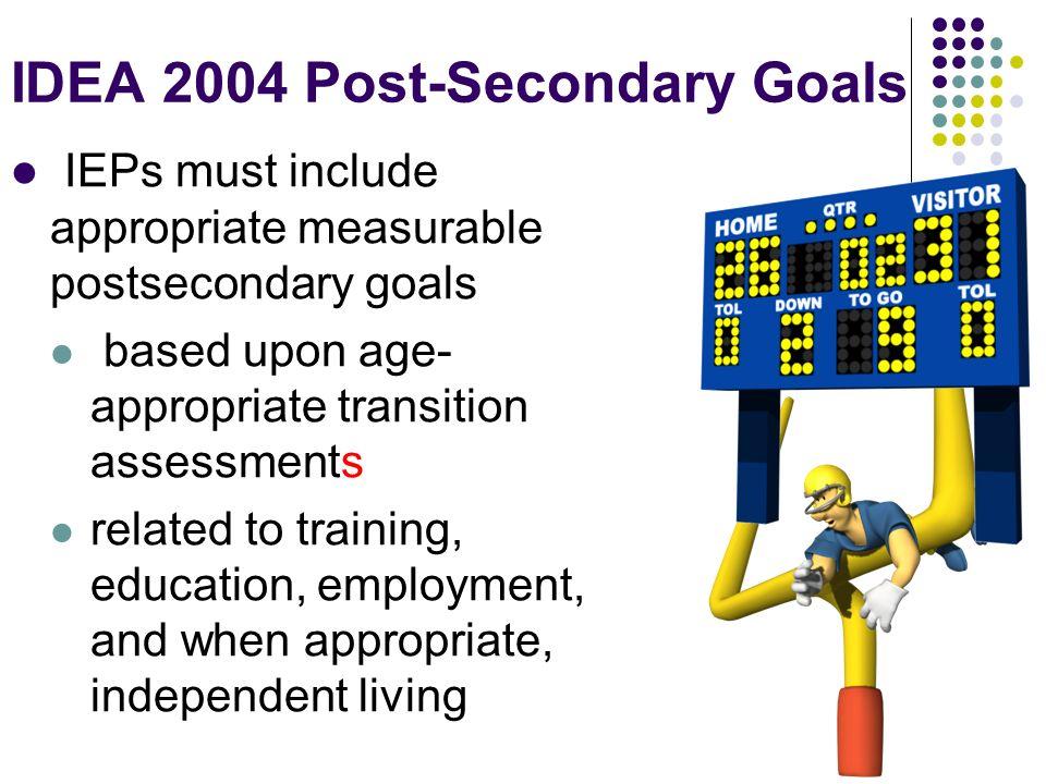 IDEA 2004 Post-Secondary Goals