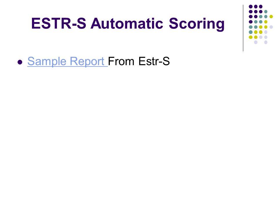 ESTR-S Automatic Scoring