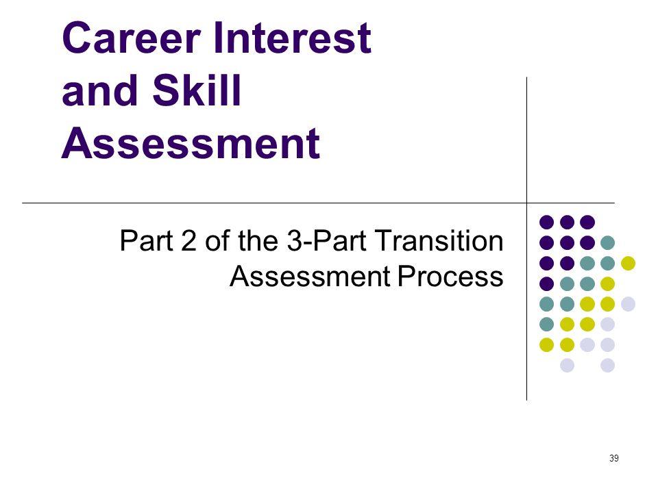 Career Interest and Skill Assessment
