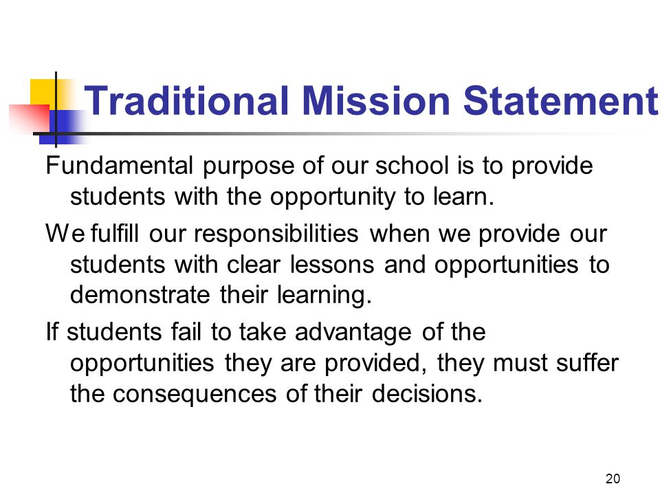 Traditional Mission Statement