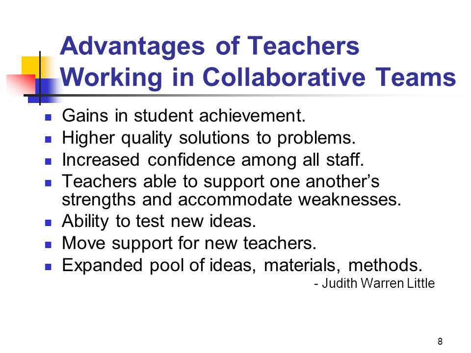Advantages of Teachers Working in Collaborative Teams