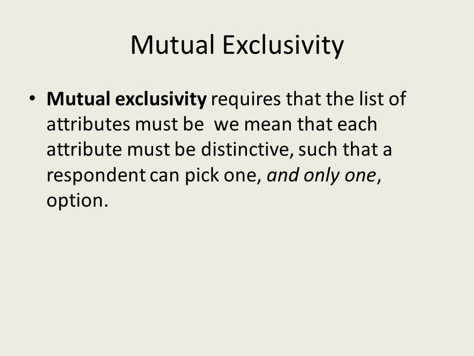 Mutual Exclusivity