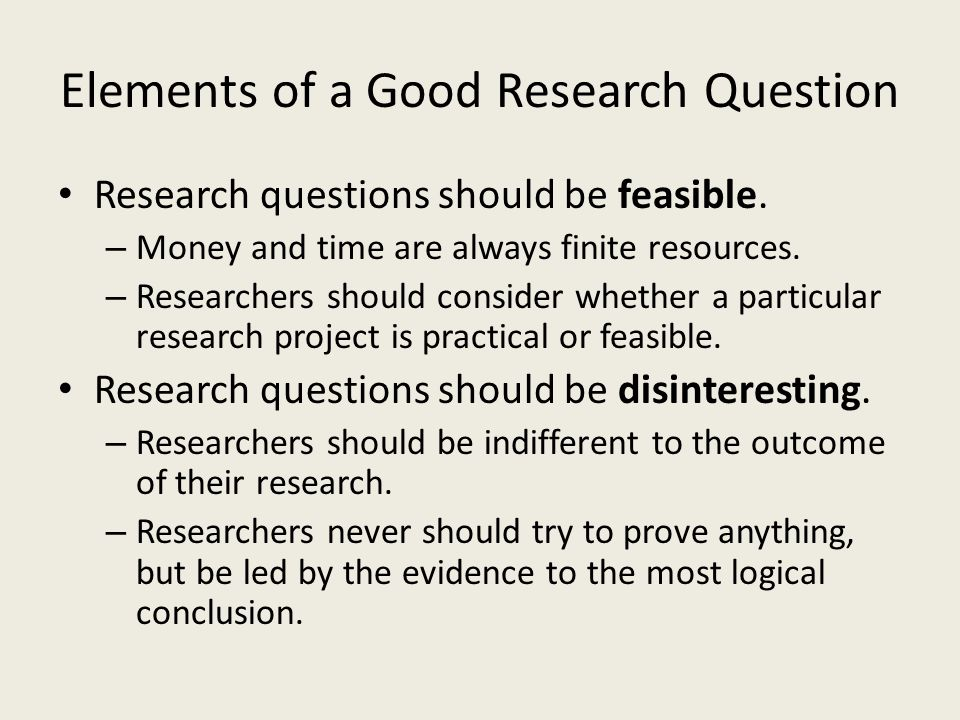 Elements of a Good Research Question