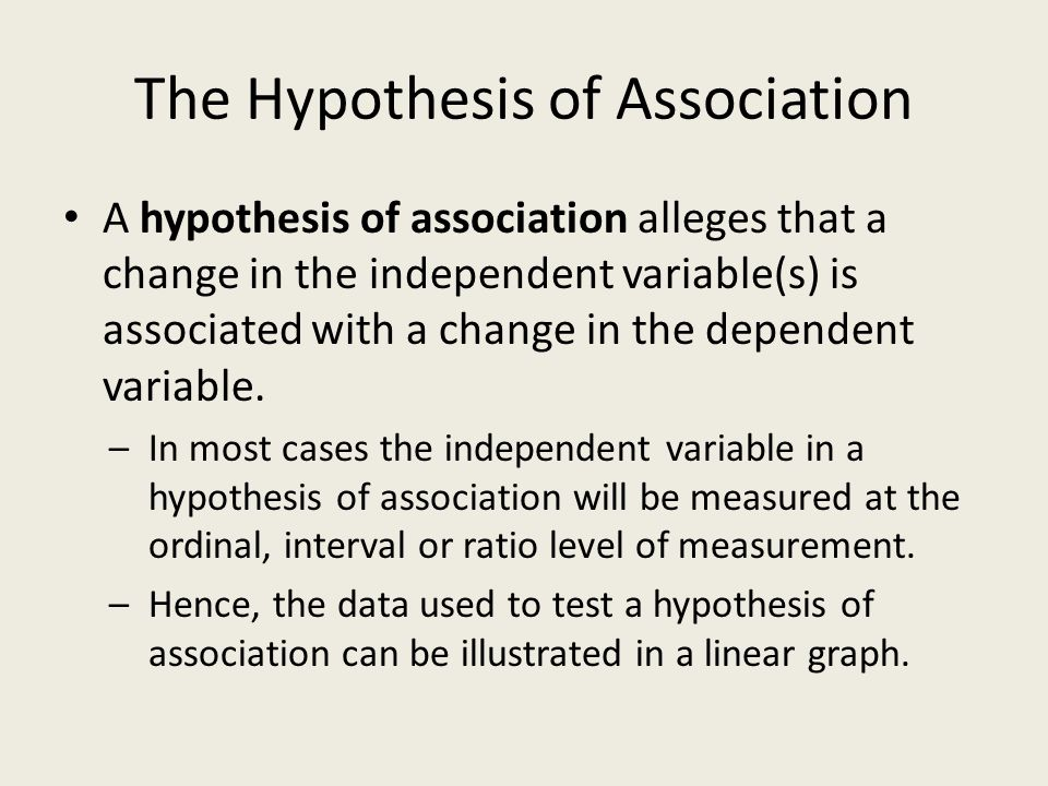 The Hypothesis of Association