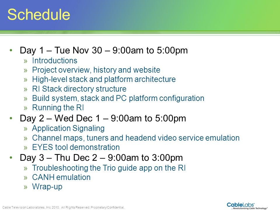 Schedule Day 1 – Tue Nov 30 – 9:00am to 5:00pm