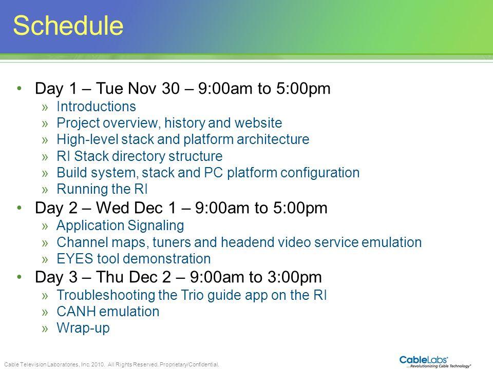 Schedule Day 1 – Tue Nov 30 – 9:00am to 5:00pm