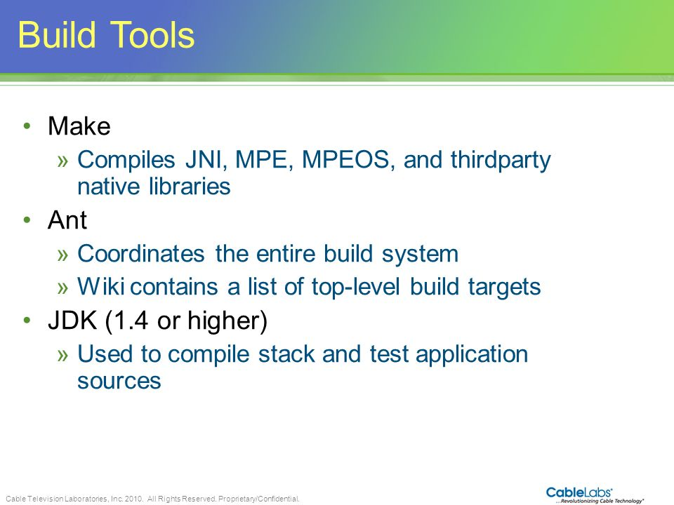 Build Tools Make Ant JDK (1.4 or higher)