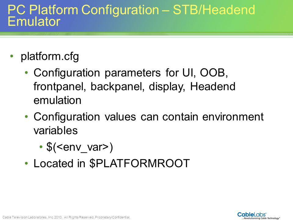 PC Platform Configuration – STB/Headend Emulator