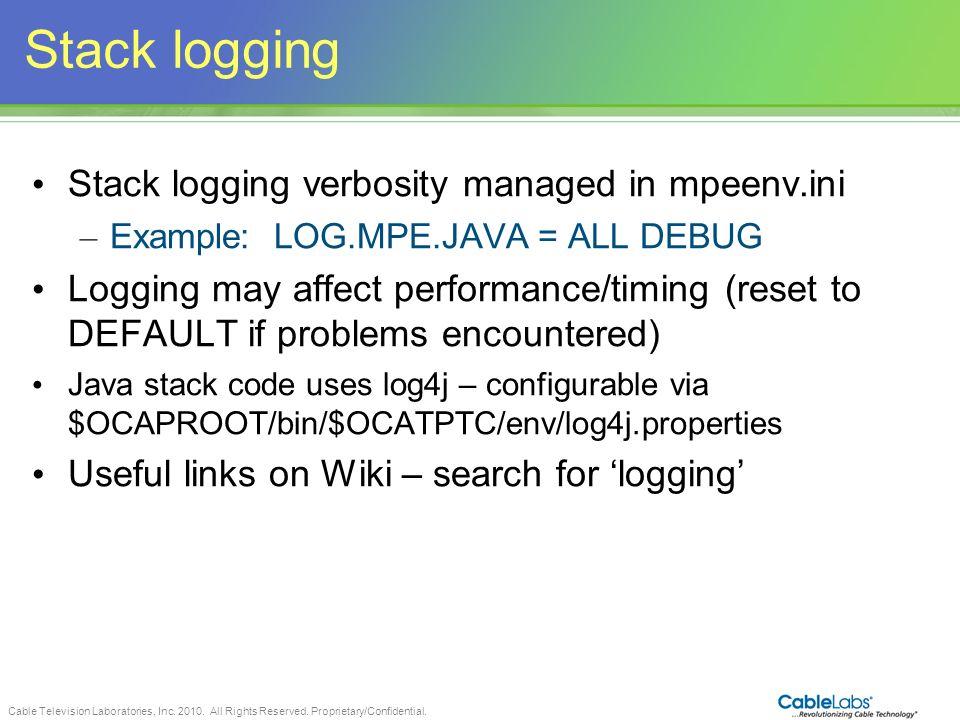 Stack logging Stack logging verbosity managed in mpeenv.ini
