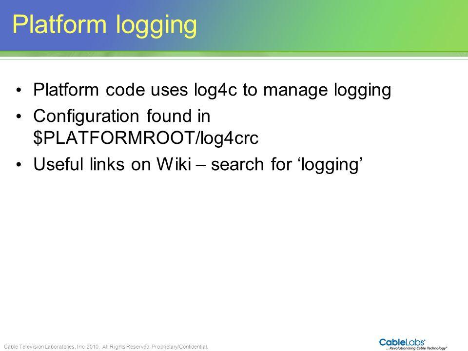 Platform logging Platform code uses log4c to manage logging