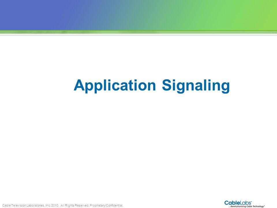 Application Signaling