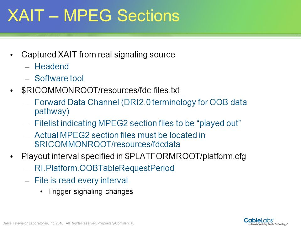 XAIT – MPEG Sections Captured XAIT from real signaling source Headend