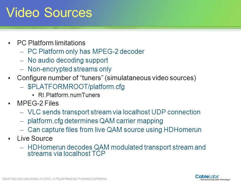 Video Sources PC Platform limitations