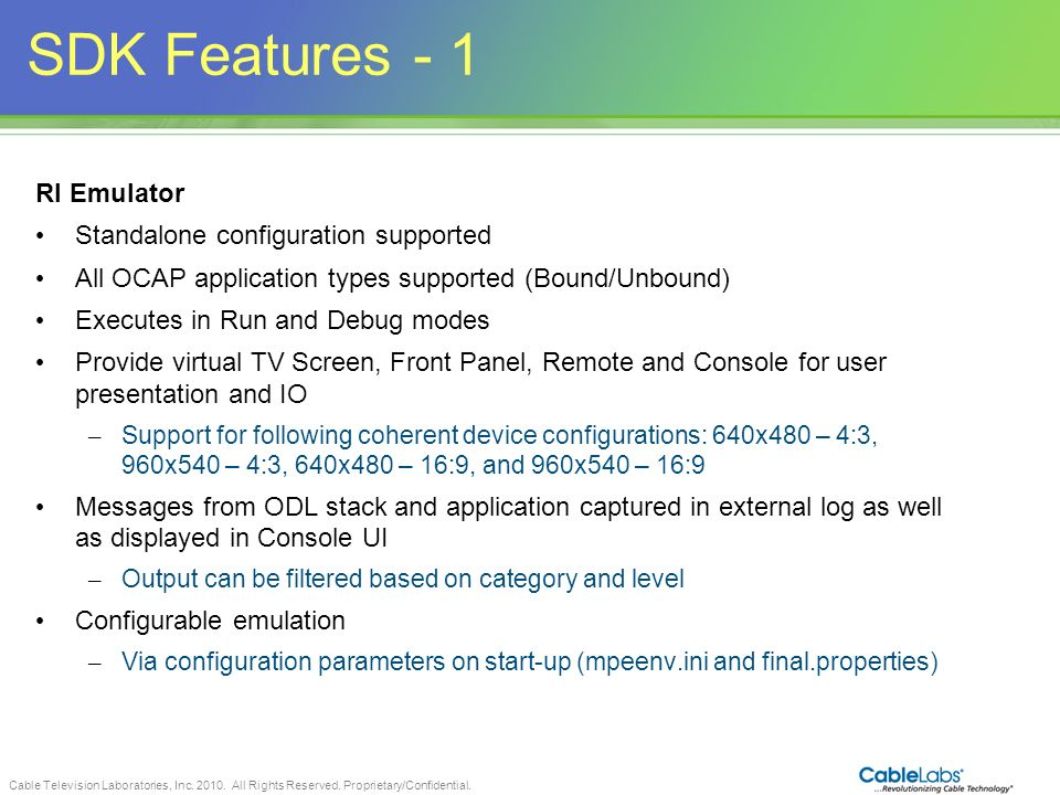 SDK Features - 1 87 RI Emulator Standalone configuration supported