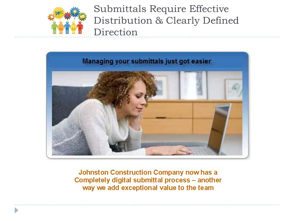 Submittals Require Effective Distribution & Clearly Defined Direction