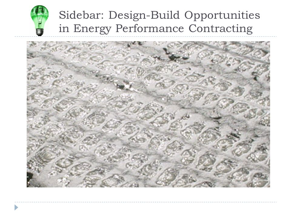 Sidebar: Design-Build Opportunities in Energy Performance Contracting