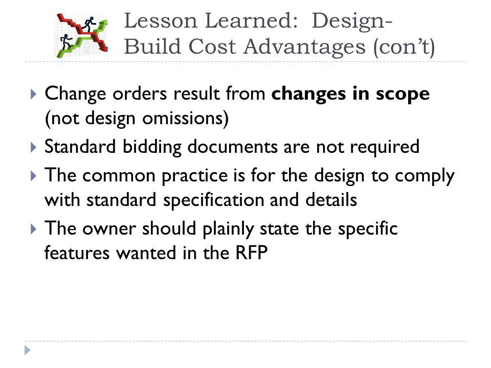 Lesson Learned: Design-Build Cost Advantages (con't)
