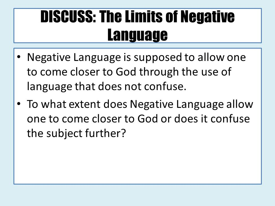 DISCUSS: The Limits of Negative Language