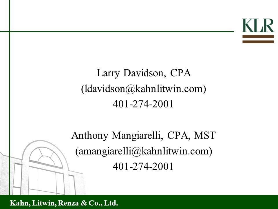 (ldavidson@kahnlitwin.com) 401-274-2001 Anthony Mangiarelli, CPA, MST