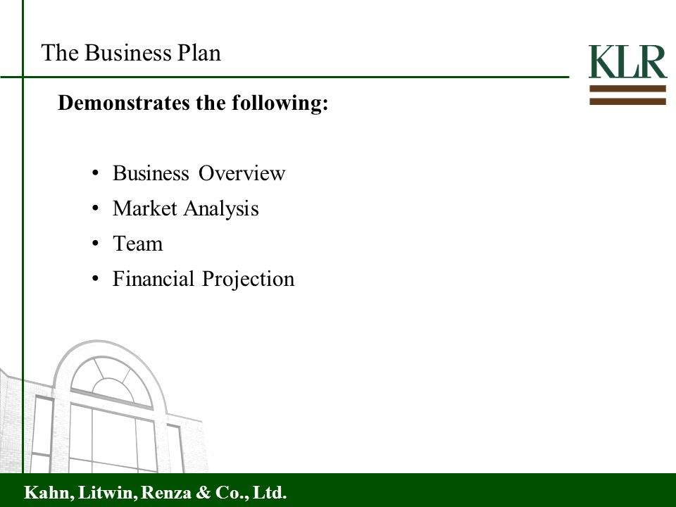 The Business Plan Demonstrates the following: Business Overview