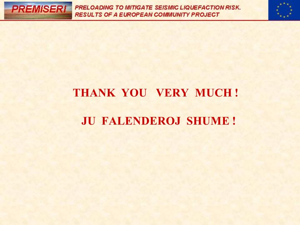THANK YOU VERY MUCH ! JU FALENDEROJ SHUME !