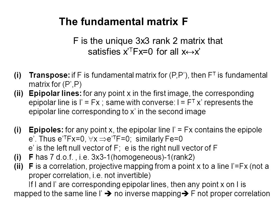 The fundamental matrix F
