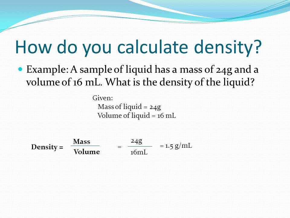 How do you calculate density