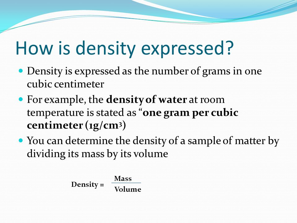 How is density expressed
