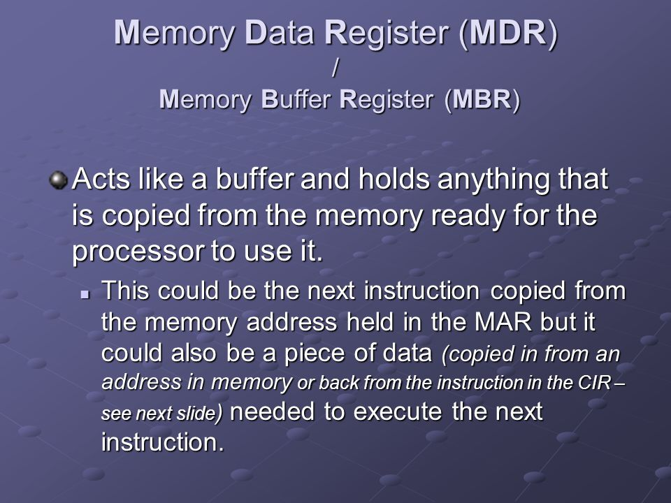 Memory Data Register (MDR) / Memory Buffer Register (MBR)