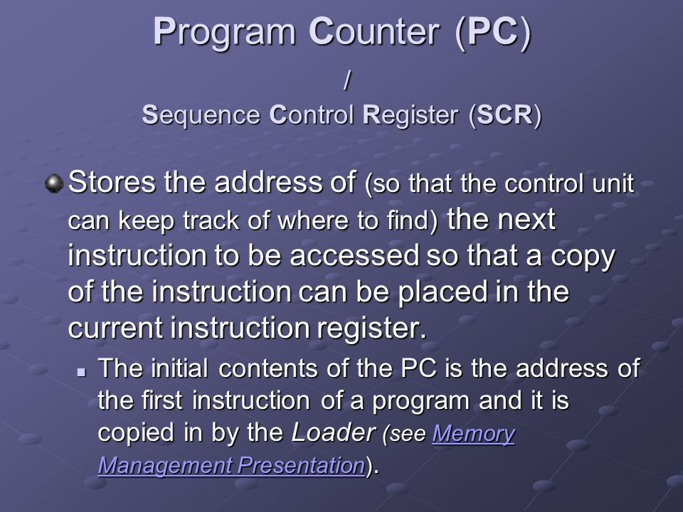 Program Counter (PC) / Sequence Control Register (SCR)