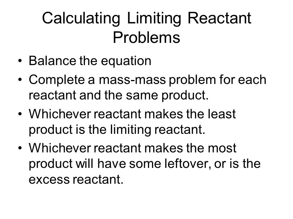 Calculating Limiting Reactant Problems