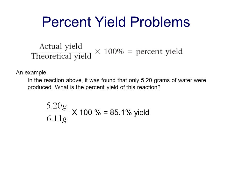 Percent Yield Problems
