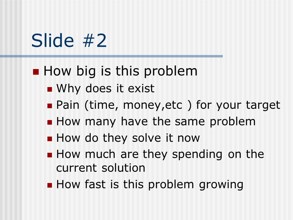 Slide #2 How big is this problem Why does it exist