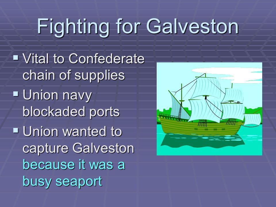 Fighting for Galveston