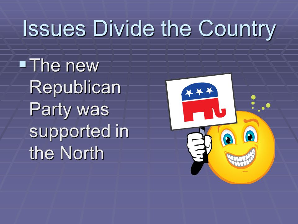 Issues Divide the Country