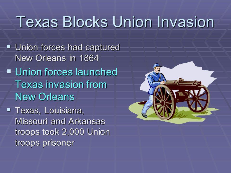 Texas Blocks Union Invasion
