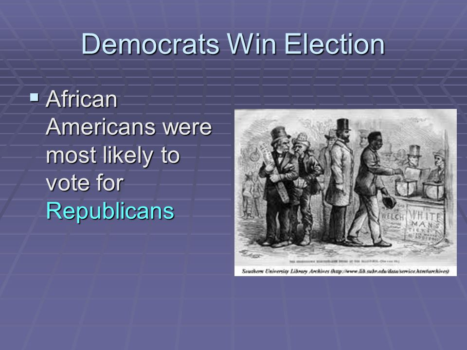 Democrats Win Election