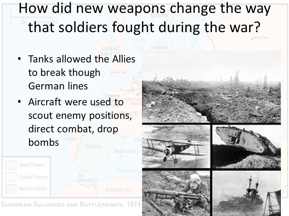 How did new weapons change the way that soldiers fought during the war