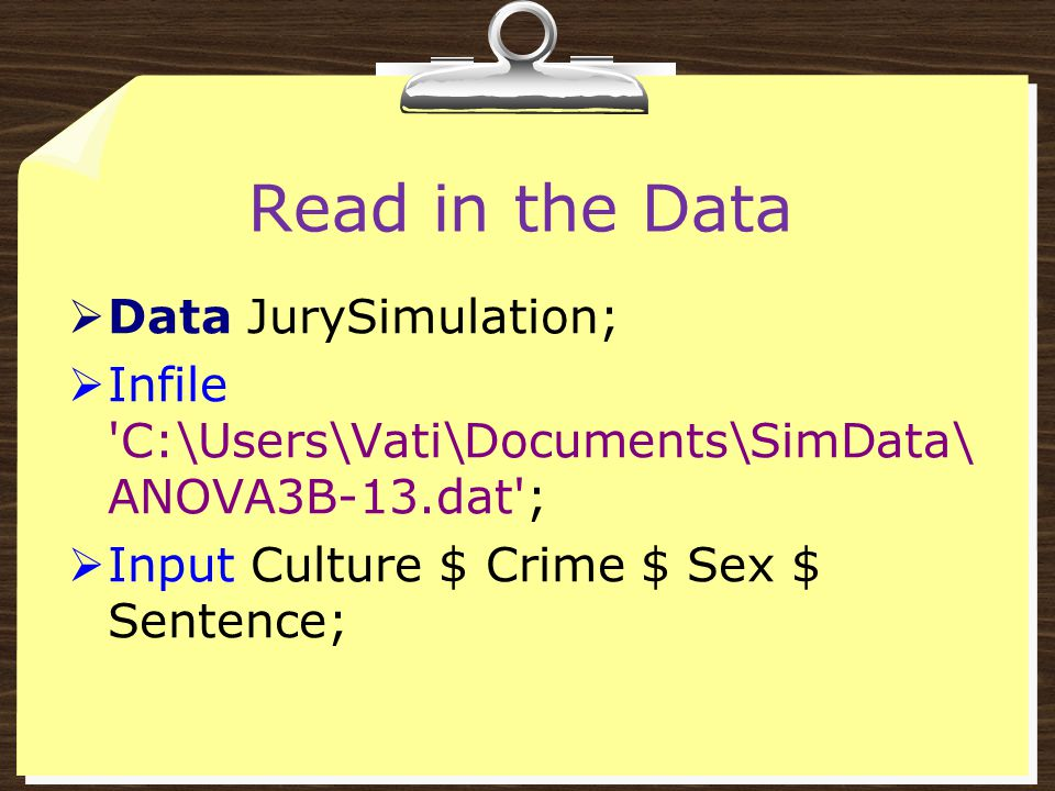 Read in the Data Data JurySimulation;