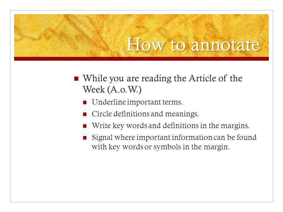 How to annotate While you are reading the Article of the Week (A.o.W.)