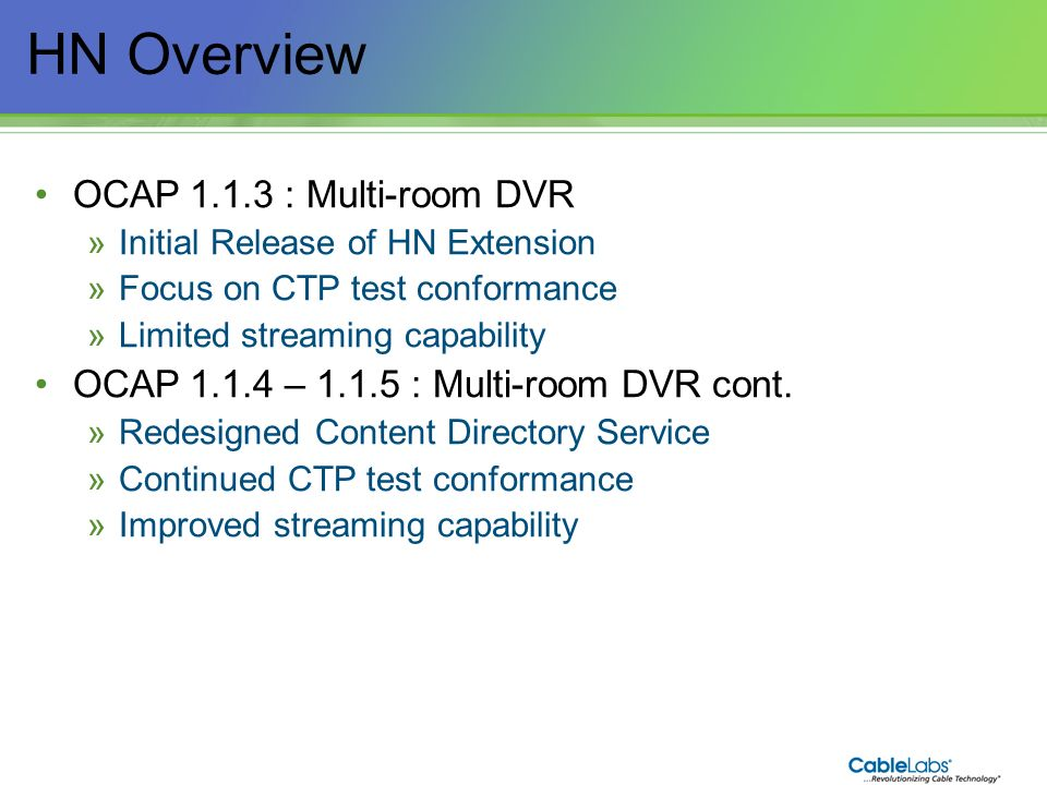 HN Overview OCAP 1.1.3 : Multi-room DVR