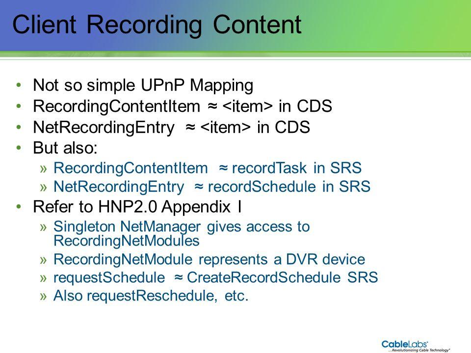 Client Recording Content