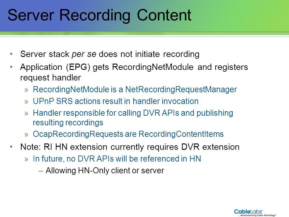 Server Recording Content