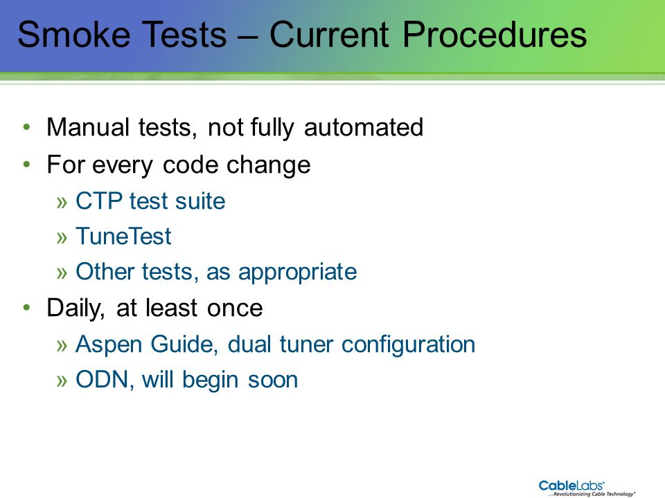 Smoke Tests – Current Procedures