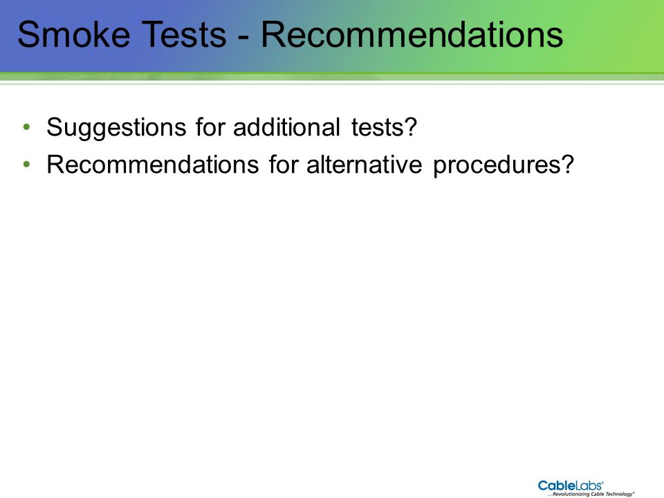 Smoke Tests - Recommendations