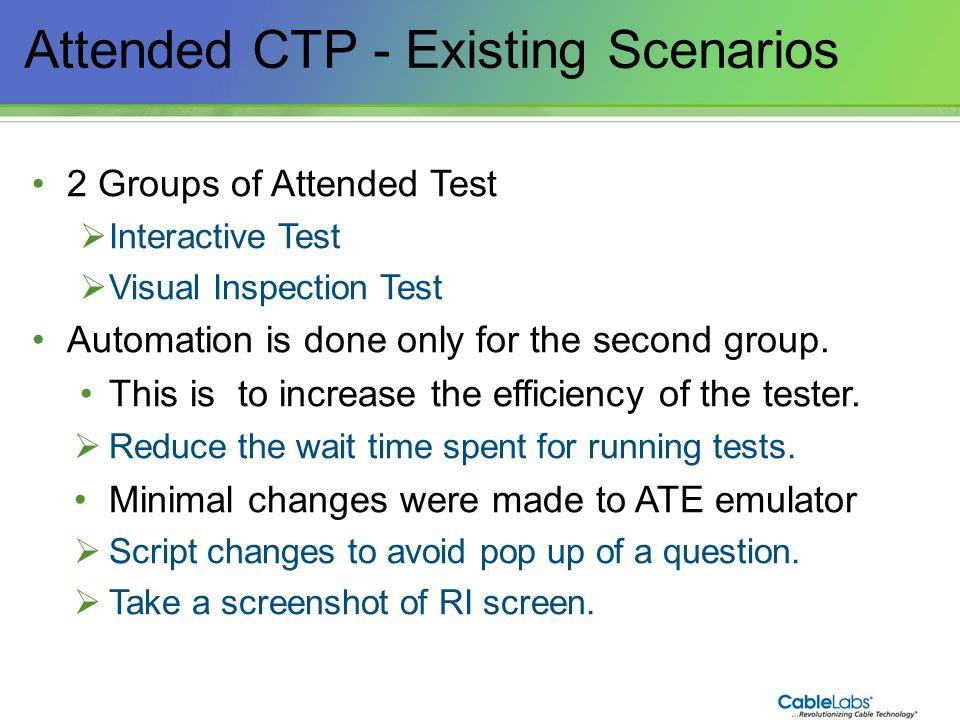 Attended CTP - Existing Scenarios