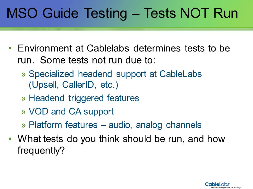 MSO Guide Testing – Tests NOT Run