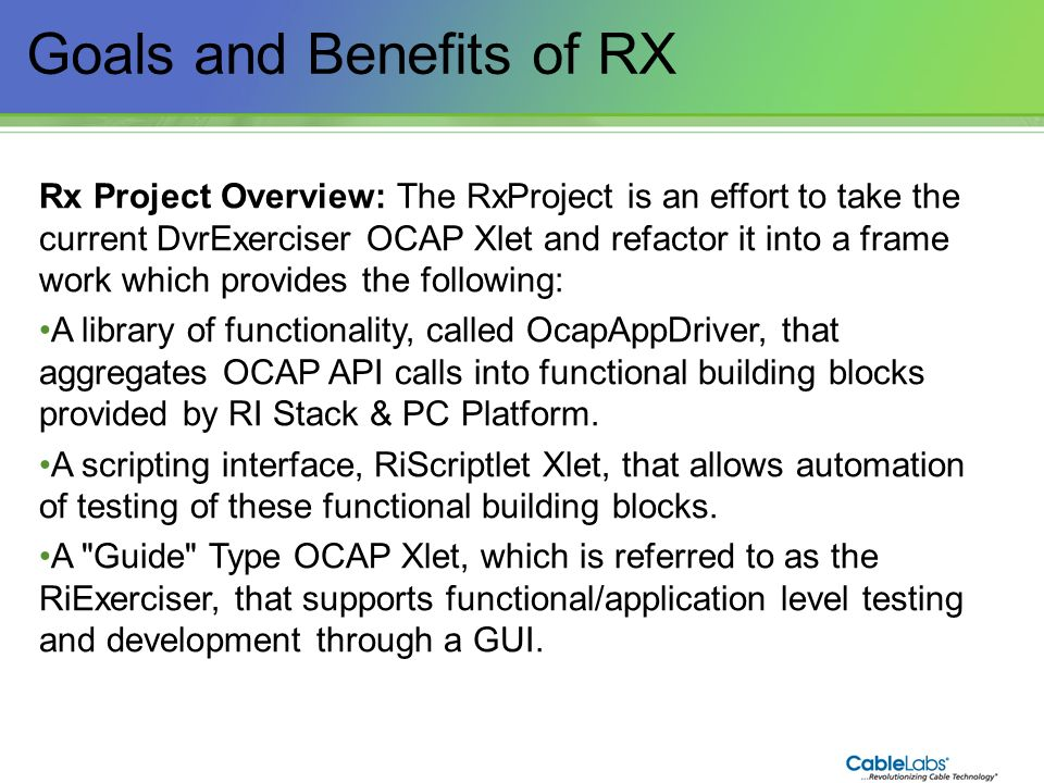 Goals and Benefits of RX