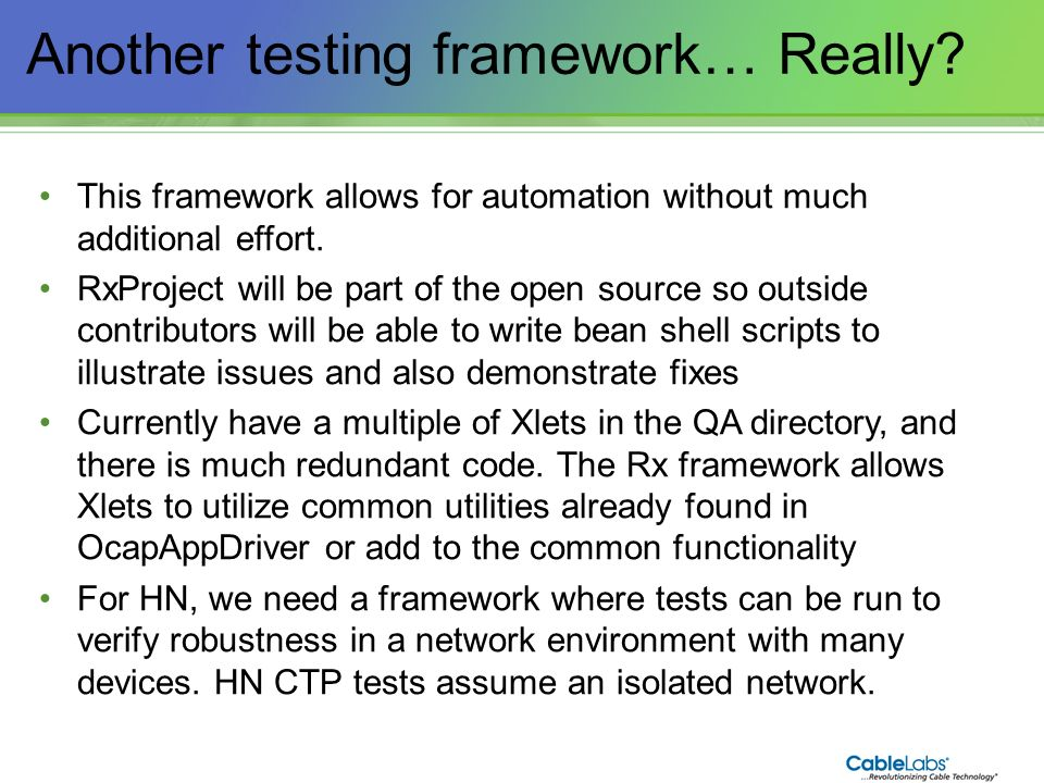 Another testing framework… Really
