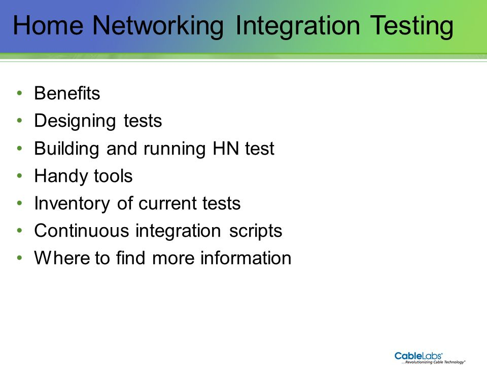 Home Networking Integration Testing